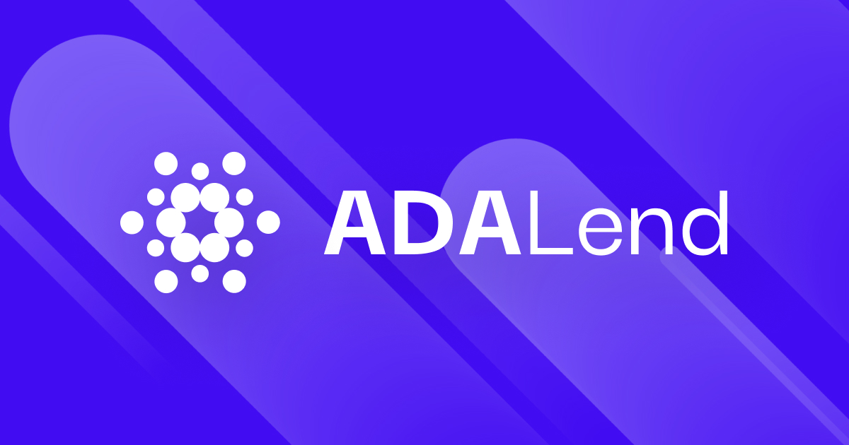 ADALend: New Wave of DeFi Loans on Cardano